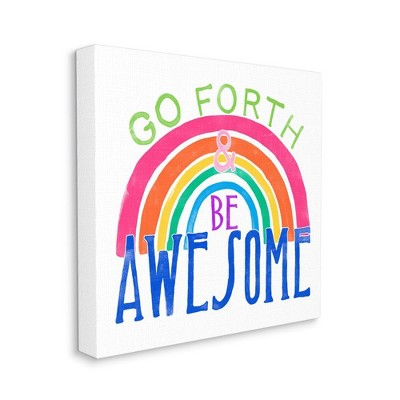 Stupell Industries Go Forth Be Awesome Rainbow Kids Motivational Quote