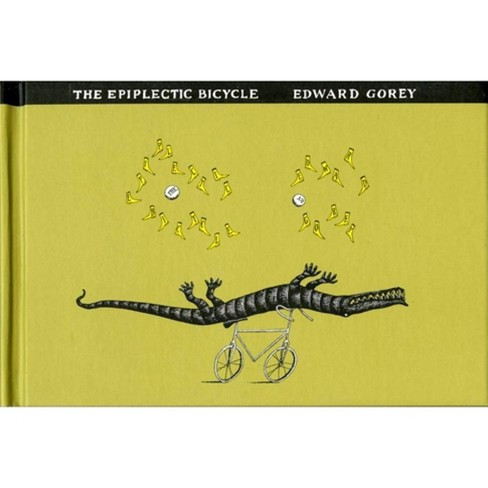 The Epiplectic Bicycle - by  Edward Gorey (Hardcover) - image 1 of 1