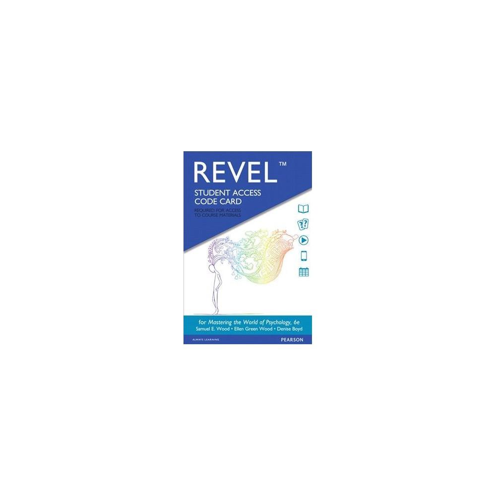 Mastering the World of Psychology Revel Access Code (Hardcover) (Samuel E. Wood & Ellen Green Wood &