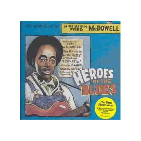 Mississippi Fred McDowell - Very Best of Mississippi (CD) - image 1 of 1