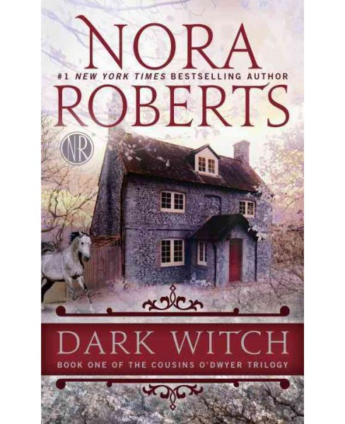 Dark Witch (Reissue) (Paperback) (Nora Roberts) - image 1 of 1