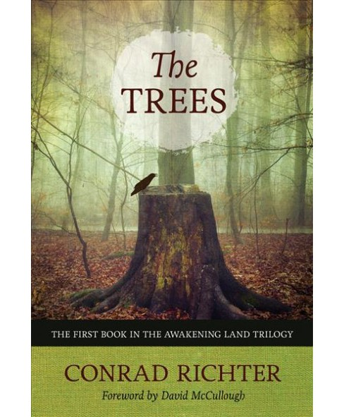 Trees (Reprint) (Paperback) (Conrad Richter) - image 1 of 1