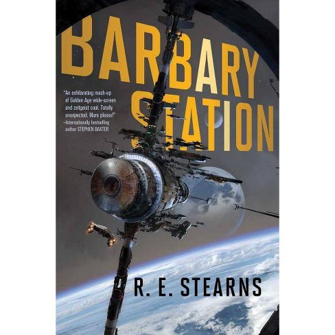 Barbary Station - (Shieldrunner Pirates) by  R E Stearns (Paperback) - image 1 of 1