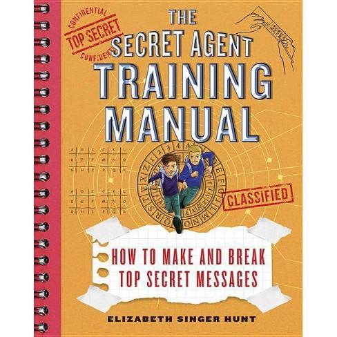 The Secret Agent Training Manual - (Secret Agents Jack and Max Stalwart) by  Elizabeth Singer Hunt - image 1 of 1
