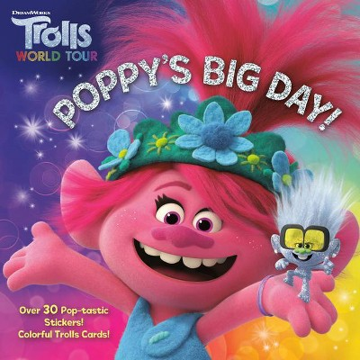 Poppy's Big Day! (DreamWorks Trolls World Tour) - (Pictureback(r)) (Paperback)