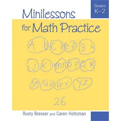 Minilessons for Math Practice, Grades K-2 - by  Rusty Bresser & Caren Holtzman (Paperback) - image 1 of 1