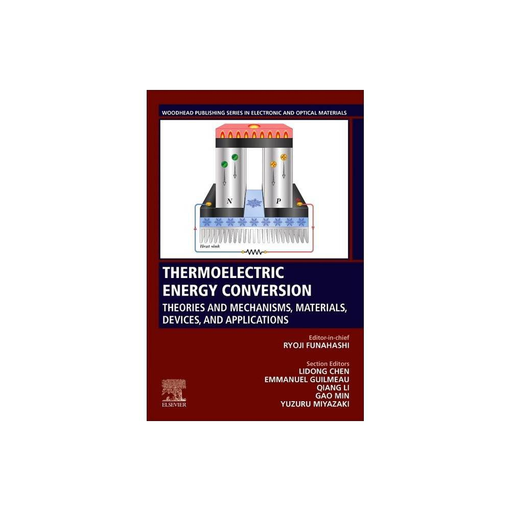 Thermoelectric Energy Conversion Woodhead Publishing Electronic And Optical Materials By Ryoji Funahashi Paperback
