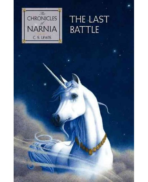Last Battle -  (The Chronicles of Narnia) by C. S. Lewis (Hardcover) - image 1 of 1