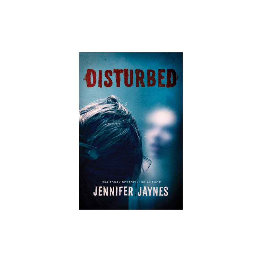 Disturbed (Paperback) (Jennifer Jaynes)