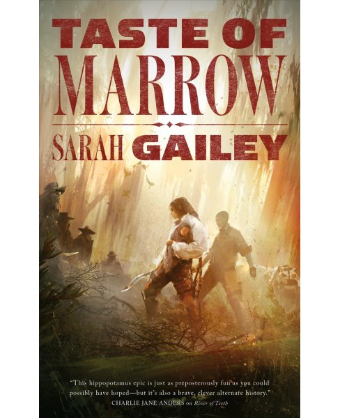 Taste of Marrow (Paperback) (Sarah Gailey) - image 1 of 1