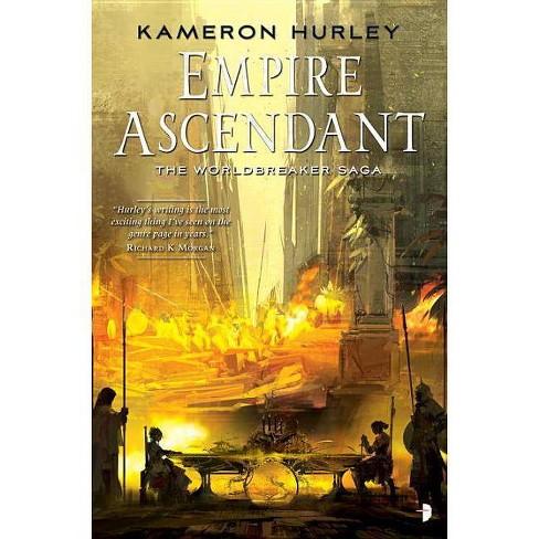 Empire Ascendant - (Worldbreaker Saga) by  Kameron Hurley (Paperback) - image 1 of 1