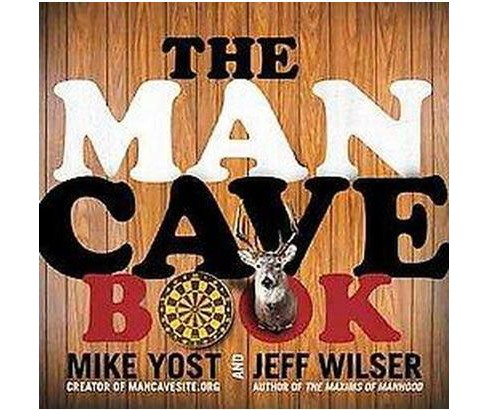 The Man Cave Book (Original) (Paperback) by Jeff Wilser - image 1 of 1