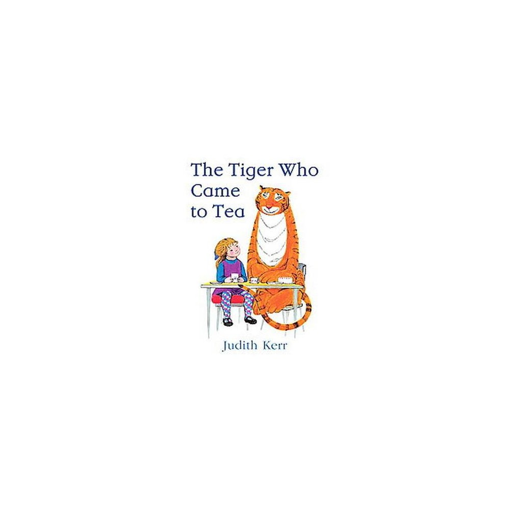 Tiger Who Came to Tea (School And Library) (Judith Kerr)
