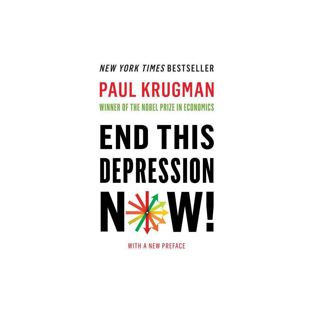 End This Depression Now By Paul Krugman Paperback