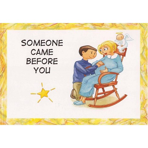 Someone Came Before You - by  Pat Schwiebert (Paperback) - image 1 of 1