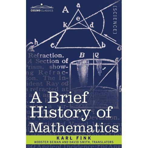 A Brief History of Mathematics - by  Karl Fink (Paperback) - image 1 of 1