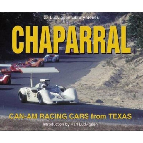Chaparral Can-Am Racing Cars from Texas - (Ludvigsen Library) by  Karl Ludvigsen (Paperback) - image 1 of 1
