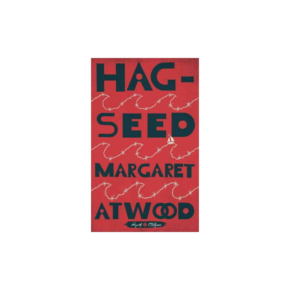 Hag-Seed (Hardcover) (Margaret Eleanor Atwood)