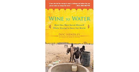 Wine to Water (Paperback) - image 1 of 1