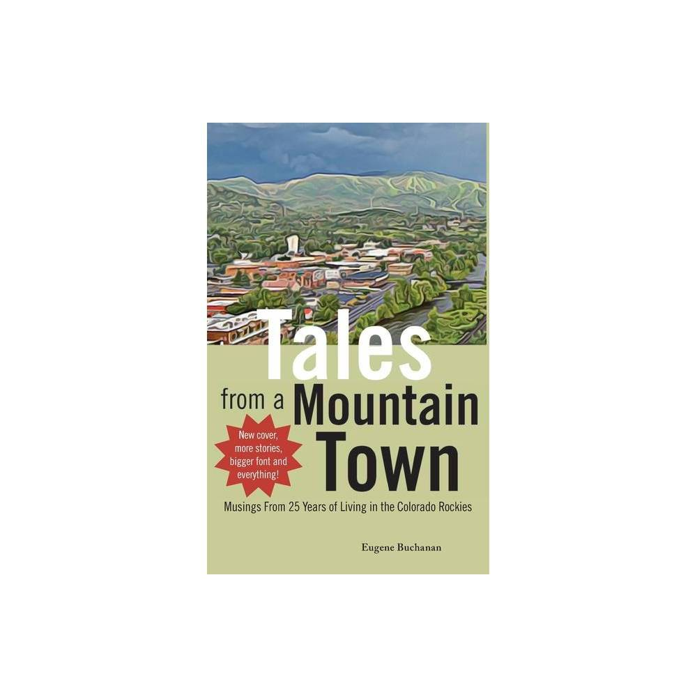 Tales From A Mountain Town By Eugene Buchanan Paperback