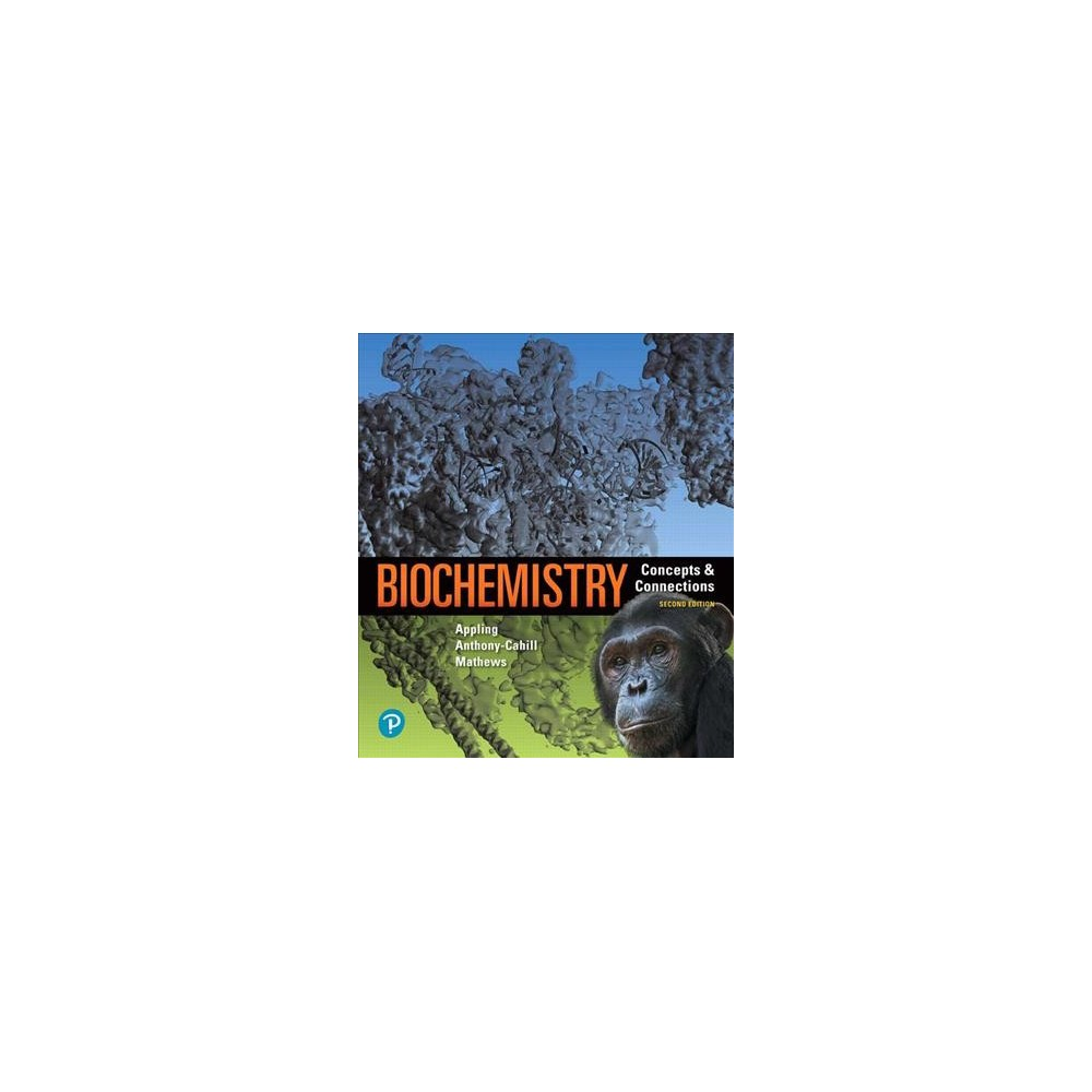 Biochemistry : Concepts and Connections - (Hardcover)