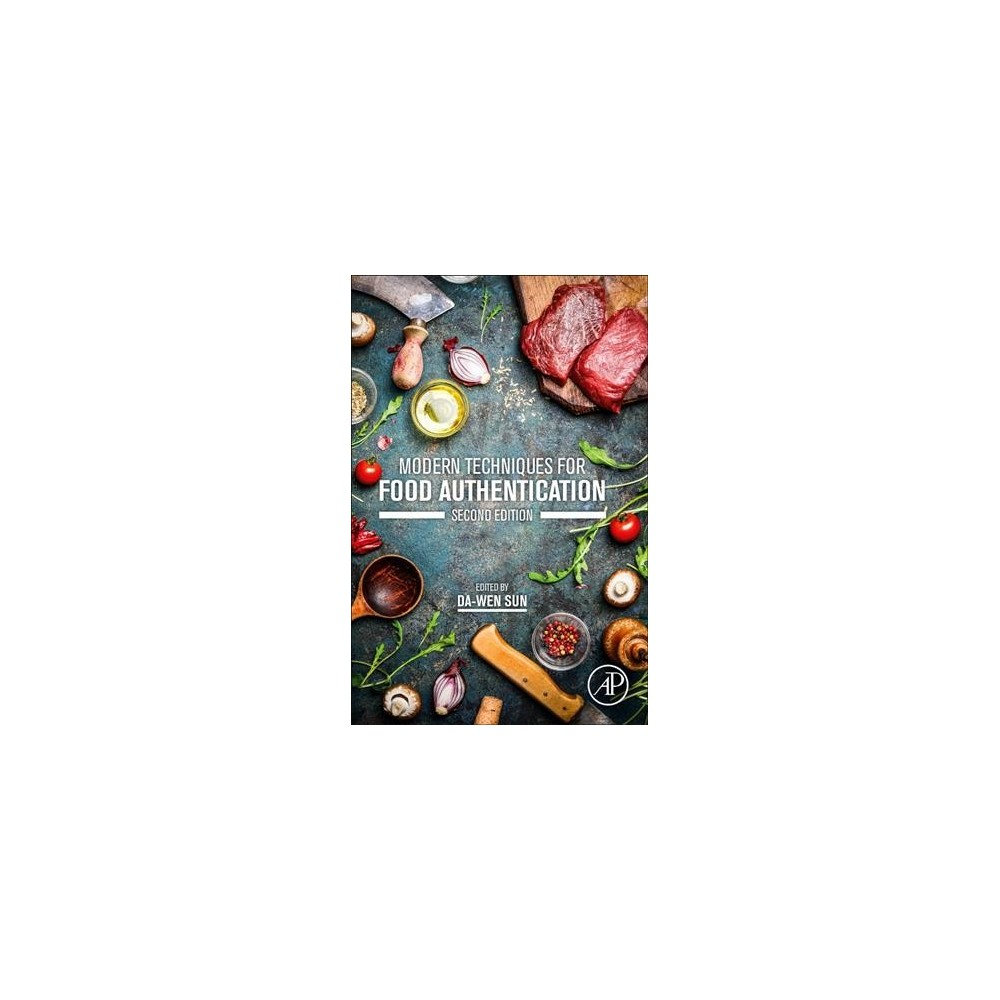 Modern Techniques for Food Authentication - (Hardcover)