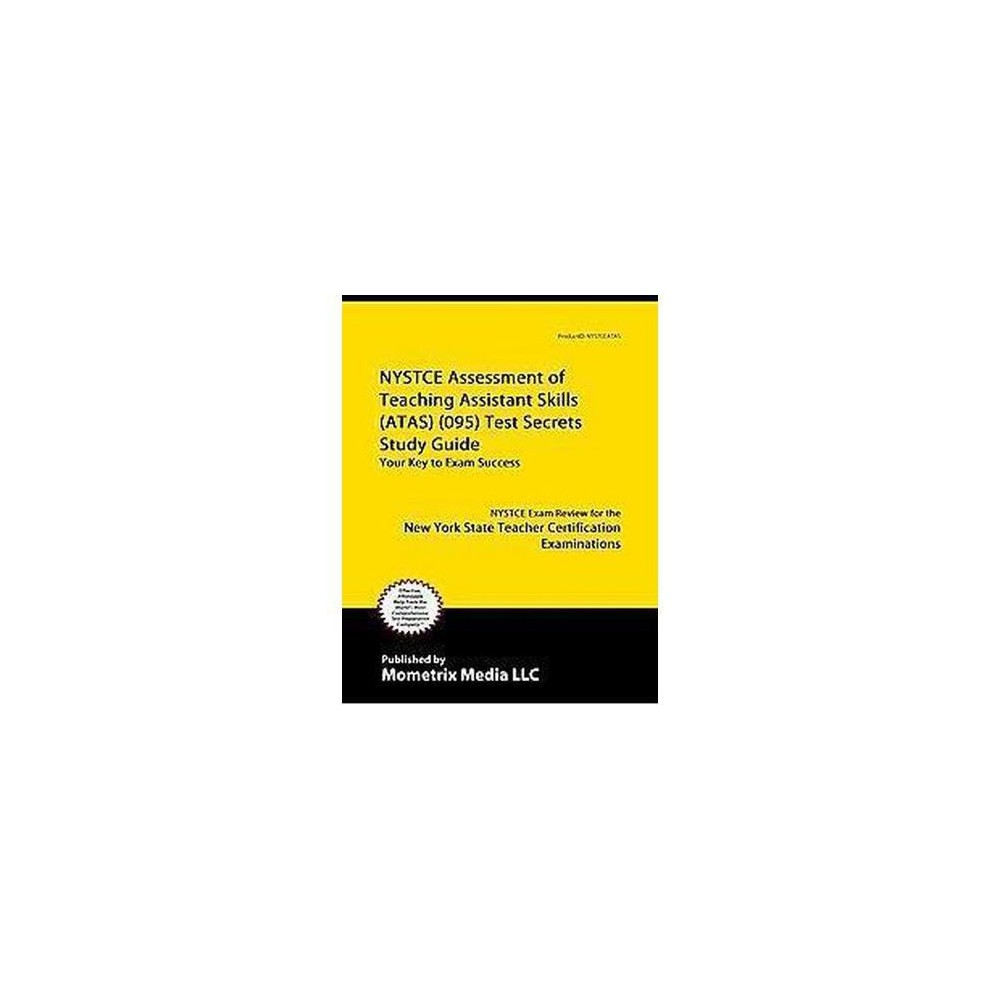 Nystce Assessment of Teaching Assistant Skills (Atas) (095) Test : Nystce Exam Review for the New York