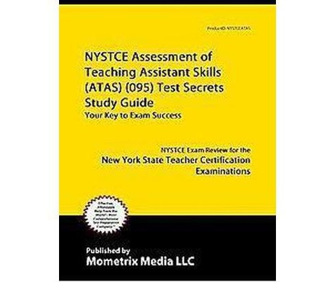 NYSTCE Assessment of Teaching Assistant Skills (ATAS) (095) Test : NYSTCE Exam Review for the New York - image 1 of 1