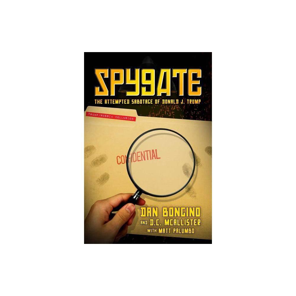 Spygate By Dan Bongino D C Mcallister Hardcover