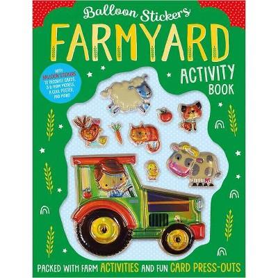 Farmyard Activity Book - (Balloon Stickers) by Make Believe Ideas Ltd (Paperback)