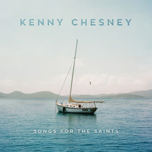 Kenny Chesney - Songs For The Saints - image 1 of 1