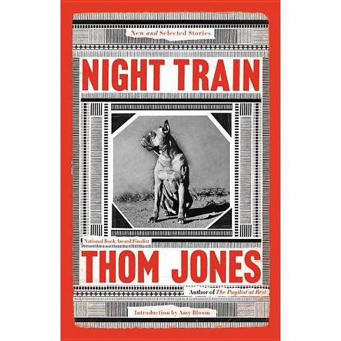 Night Train - by  Thom Jones (Hardcover) - image 1 of 1