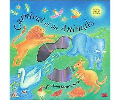 Carnival of the Animals : By Saint-Saens (School And Library) (Barrie Carson Turner) - image 1 of 1