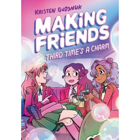 Making Friends: Third Time's a Charm (Making Friends #3), 3 - by Kristen Gudsnuk - image 1 of 1
