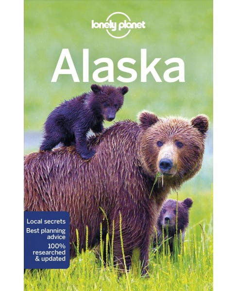 Lonely Planet Alaska -  (Paperback) - image 1 of 1
