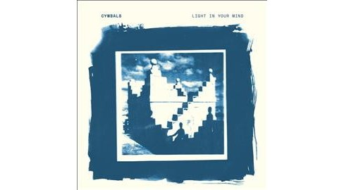 Cymbals - Light In Your Mind (Vinyl) - image 1 of 1