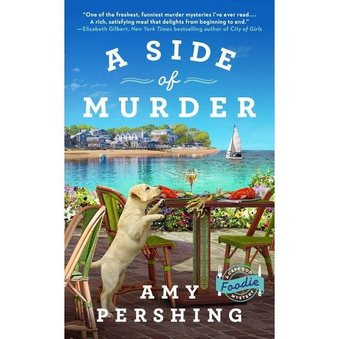 A Side of Murder - (A Cape Cod Foodie Mystery) by  Amy Pershing (Paperback) - image 1 of 1