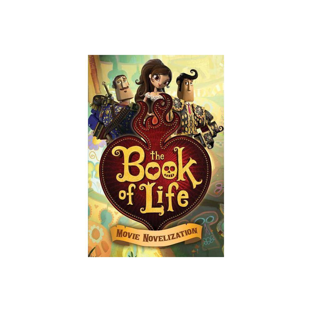 The Book Of Life Movie Novelization Paperback
