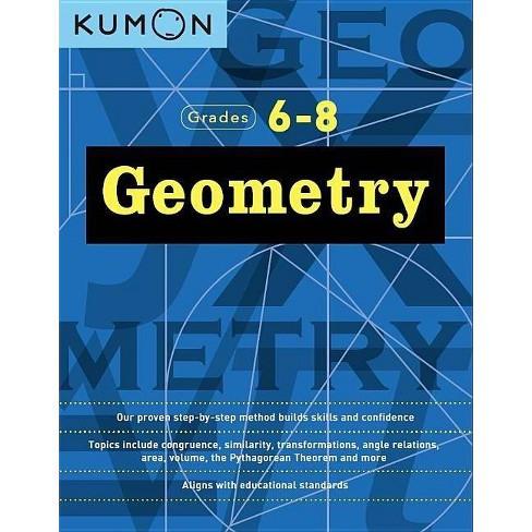 Geometry (Grades 6-8) - (Kumon Middle School Geometry) by  Kumon (Paperback) - image 1 of 1