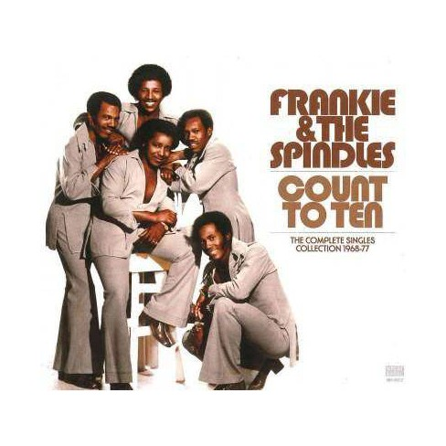 Frankie & the Spindles - Count To Ten: The Complete Singles Collection: 1968-1977 (CD) - image 1 of 1
