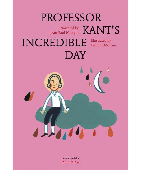 Professor Kant's Incredible Day (Hardcover) - image 1 of 1
