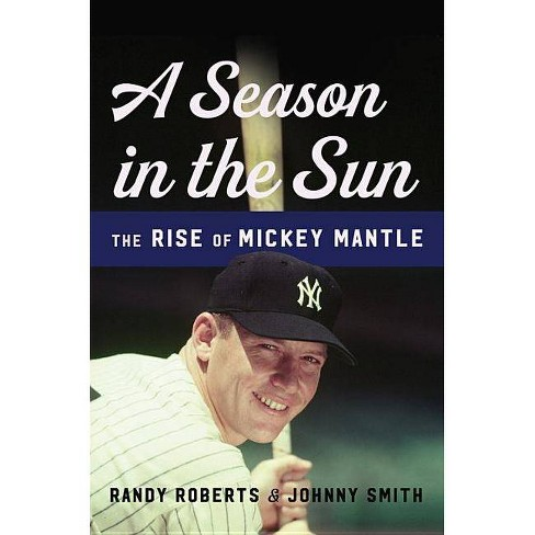 A Season in the Sun - by  Randy Roberts & Johnny Smith (Hardcover) - image 1 of 1