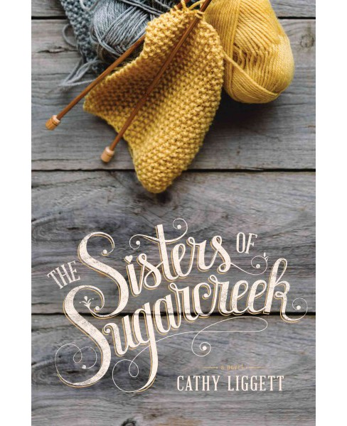 Sisters of Sugarcreek (Paperback) (Cathy Liggett) - image 1 of 1