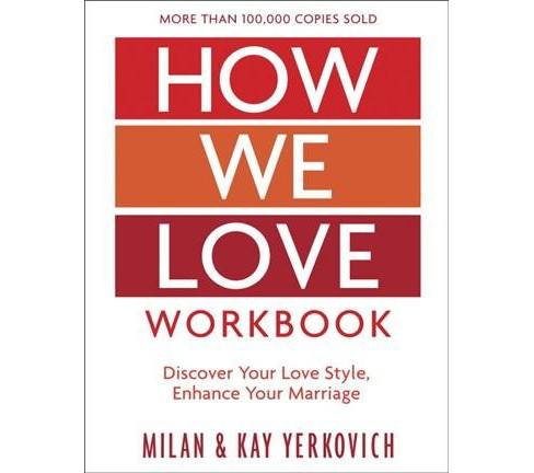 How We Love : Making Deeper Connections in Marriage -  by Milan Yerkovich & Kay Yerkovich (Paperback) - image 1 of 1