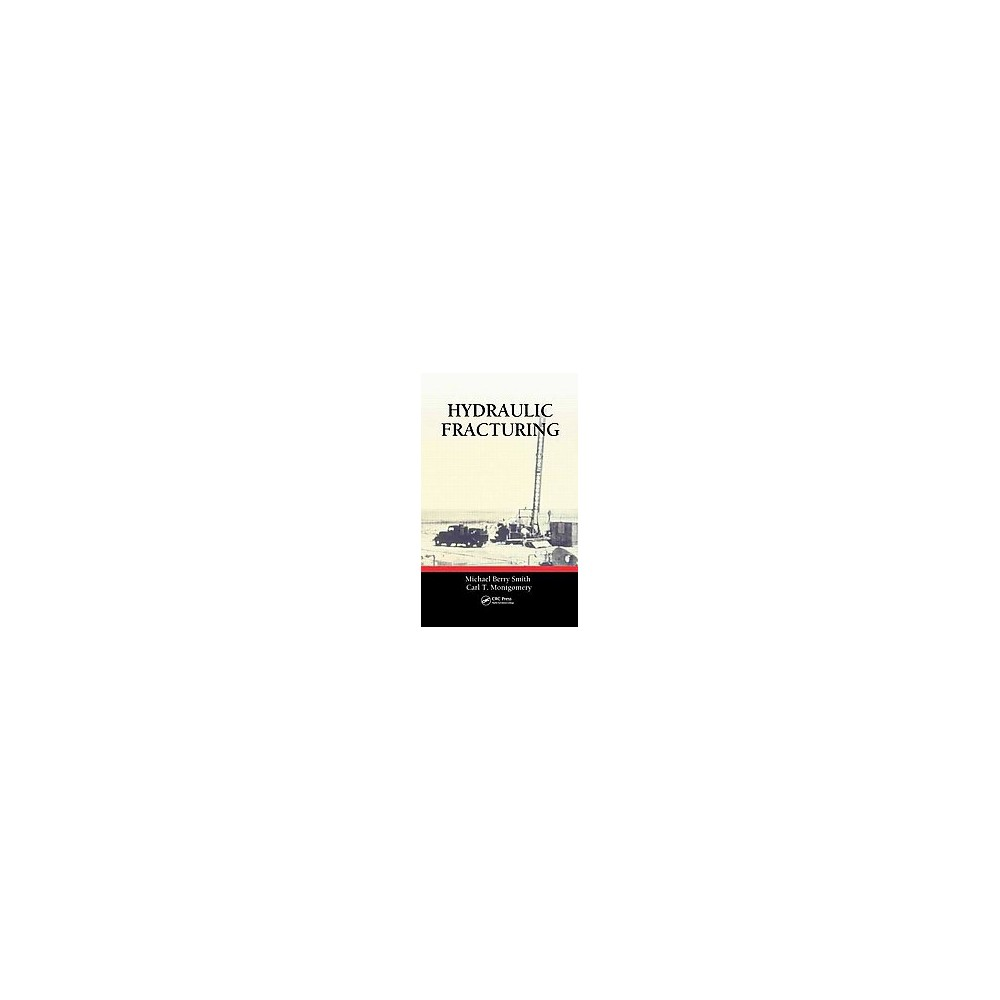 Hydraulic Fracturing ( Emerging Trends and Technologies in Petroleum Engineering) (Hardcover)
