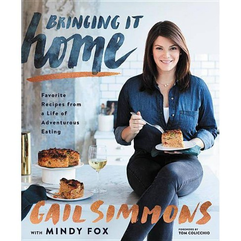 Bringing It Home - by  Gail Simmons (Hardcover) - image 1 of 1