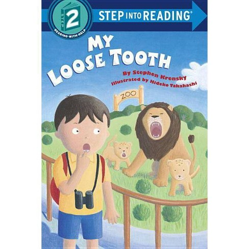 My Loose Tooth - (Step Into Reading) by  Stephen Krensky (Paperback) - image 1 of 1