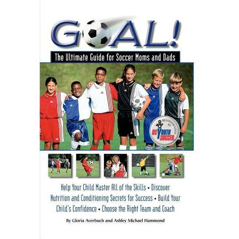 Goal - by  Gloria Averbuch & Ashley M Hammond (Paperback) - image 1 of 1