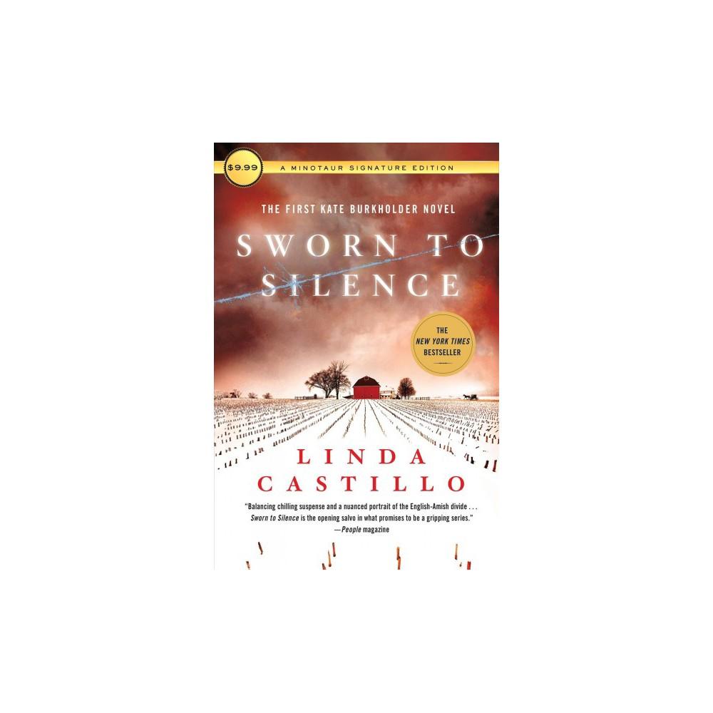 Sworn to Silence - Reprint (Kate Burkholder) by Linda Castillo (Paperback)