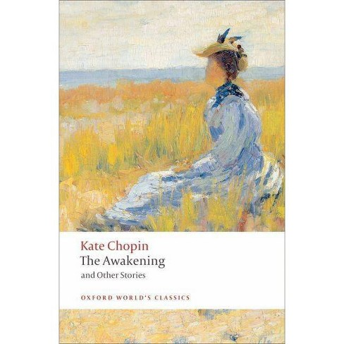 The Awakening - (Oxford World's Classics (Paperback)) by  Kate Chopin (Paperback) - image 1 of 1